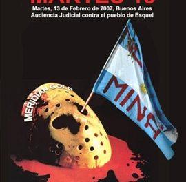 Mientras se cumple la audiencia judicial en Buenos Aires por la querella iniciada por Minera El Desquite a seis vecinos