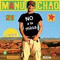 Manu Chao sumado al NO A LA MINA
