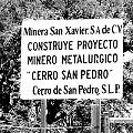 Cartel de la minera en Cerro San Pedro