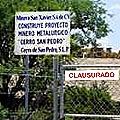 Entrada al yacimiento de Cerro de San Pedro