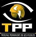 Tribunal Permanente de los Pueblos enjuicia gobiernos y transnacionales