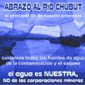 Abrazo al Río Chubut, el principal río de nuestra provincia