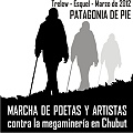 Poetas, intelectuales y vecinos de Chubut marchan a lo largo de 400 kilómetros.