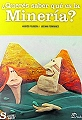 Libro de minería para escuelas editado por UBA Gold