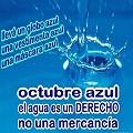 El agua es un derecho, no una mercancía: Octubre Azul 2012