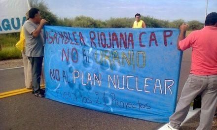 Fallo judicial a favor de la mega minería de uranio en La Rioja pone en riesgo nuestras vidas