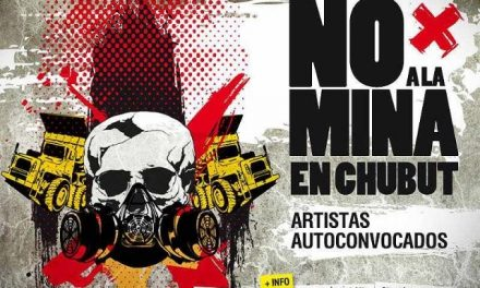 La fuerte campaña pro minera no logra convencer al pueblo de Chubut