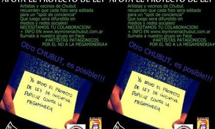 Mandá una foto «selfi» apoyando el proyecto de ley para prohibir la minería en Chubut