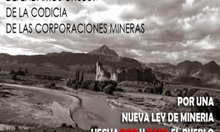 Alerta de las Asambleas de Chubut para que se trate el proyecto de ley para prohibir la megaminería