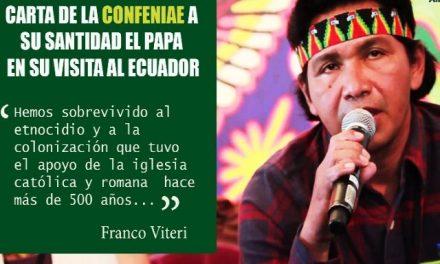 Gobiernos, mineras y petroleras: Indígenas ecuatorianos emitieron una carta al Papa Francisco