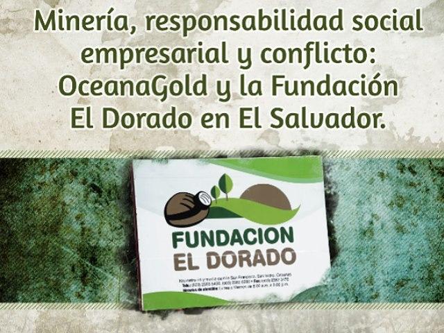 Fundación El Dorado, el brazo social de Oceana Gold