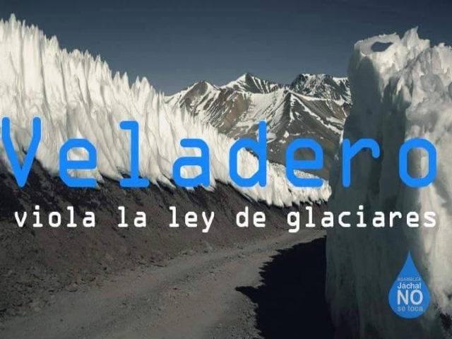 Mirá cómo Barrick Gold en Veladero viola la Ley de Glaciares