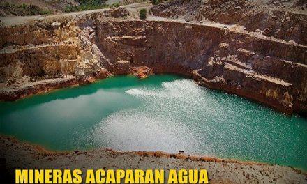 Mineras: acaparadoras, contaminantes y evasoras fiscales