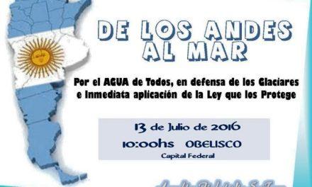 De Los Andes al mar, por el agua de todos/as, en defensa de los glaciares e inmediata aplicación de la Ley que los protege