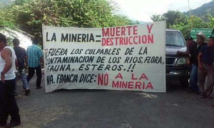Contaminación de agua y conflictos sociales, daños de la minería en Chiapas y Oaxaca